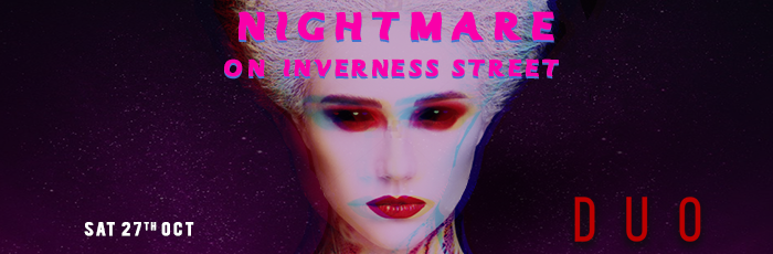 Nightmare on Inverness Street Sat 27th Oct
